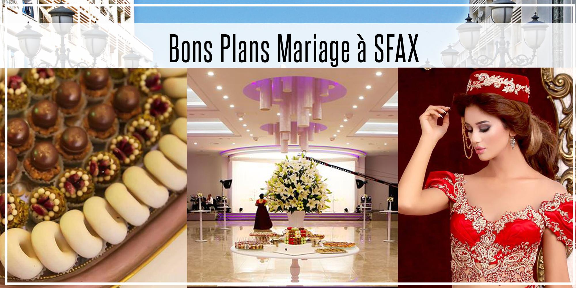 les bonnes adresses pour se marier sfax 2 mariage tout prix. Black Bedroom Furniture Sets. Home Design Ideas